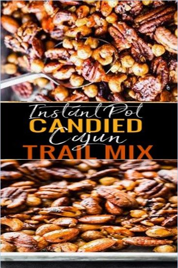 Instant Pot Candied Cajun Trail Mix {Slow Cooker Option}