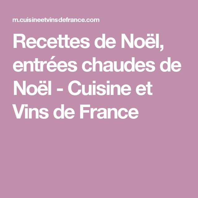 Recettes de Noël, entrées chaudes de Noël - Cuisine et Vins de France