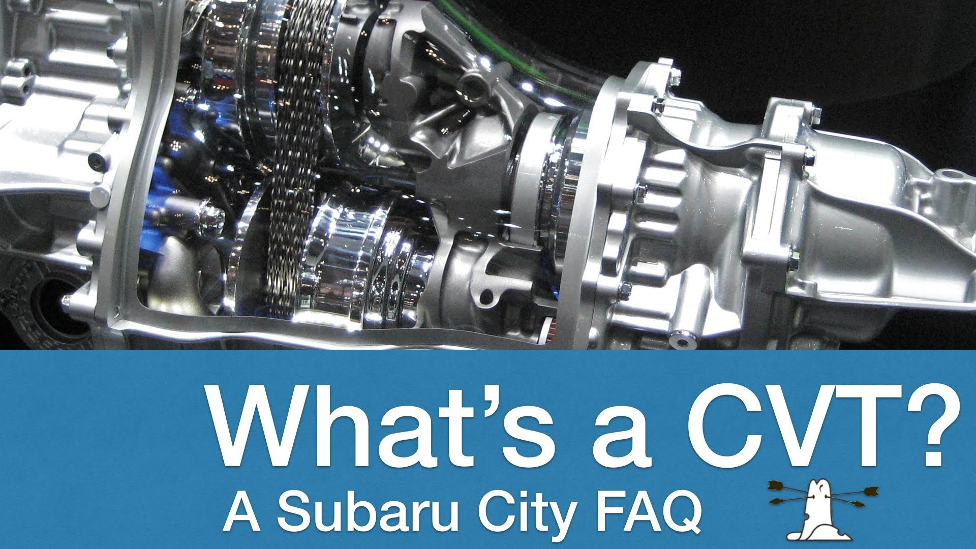 Subaru CVT Automatic Transmission An explainer Subaru