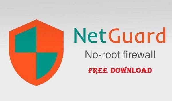 NetGuard No-Root firewall Pro v2 Apk Mod 2017 Download | Cell Phone