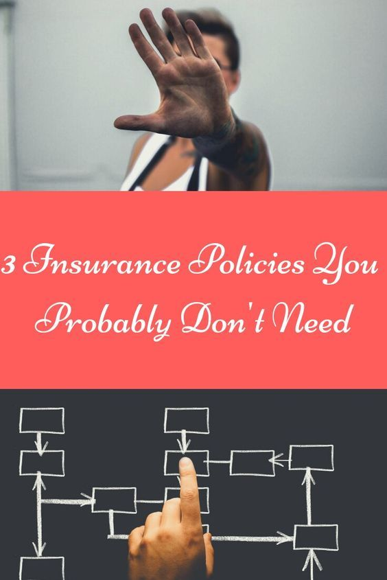 3 Insurance Policies You Probably Don't Need | Life ...