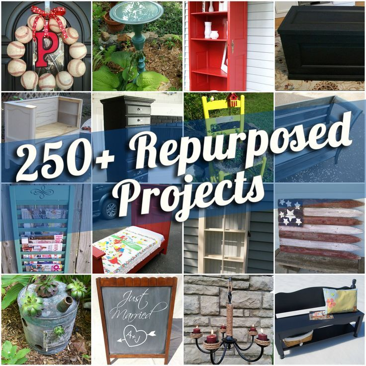 250+ Repurposed Projects For Every Room And Purpose