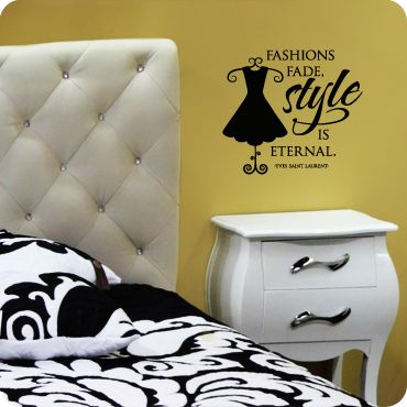 Fashions Fade, Style is Eternal | Fade styles, Wall decals and Wall ...