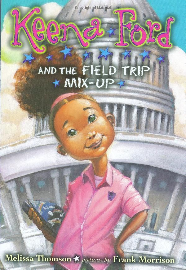 Keena Ford and the Field Trip Mix-Up: Melissa Thomson: 9780142415726: Amazon.com: Books