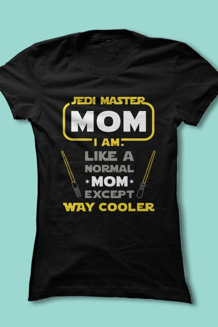 Fun star wars shirt for moms someday pinterest star wars mom
