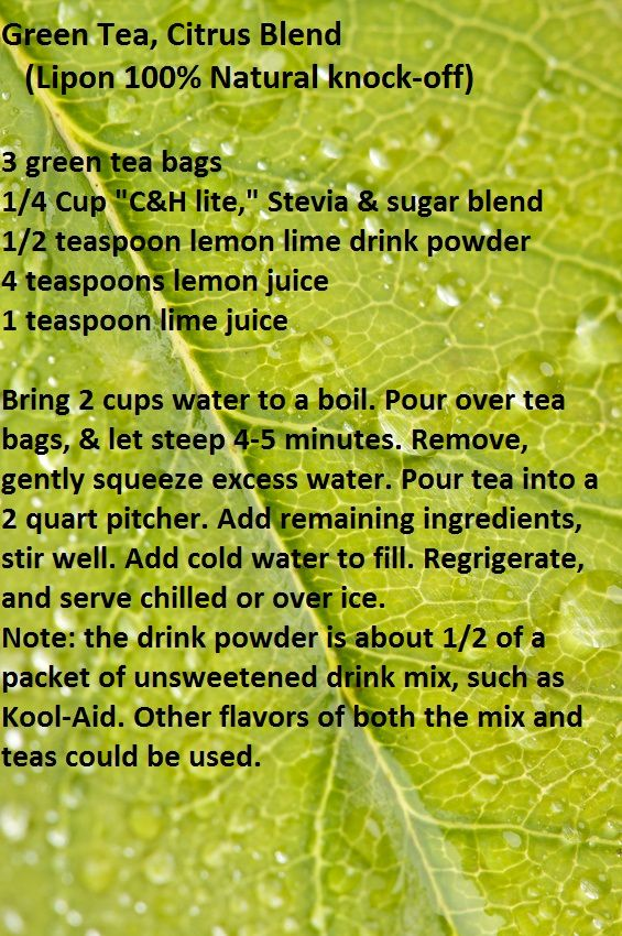 Here Is A Knock Off Recipe I Came Up With For Lipton Green Tea 100 Natural Citrus Blend It Is My Favorite To Lime Drinks Green Tea Recipes Lipton Green Tea