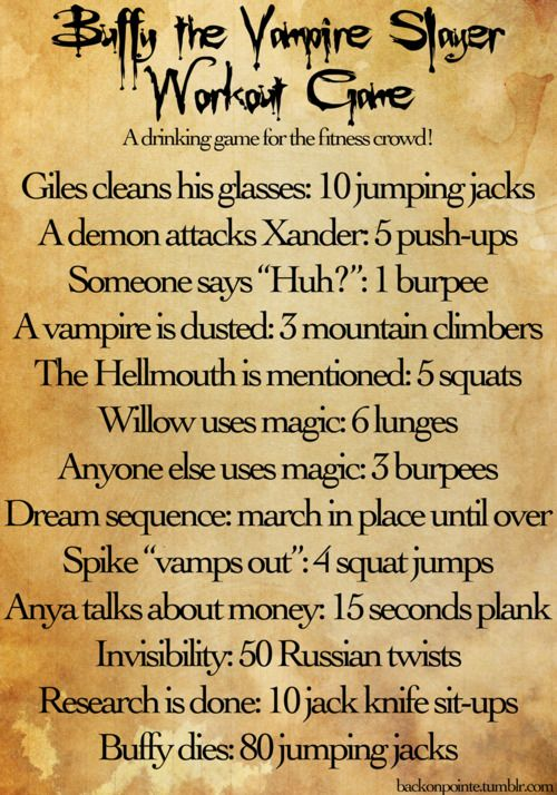 Buffy the Vampire Slayer Workout  there are some episodes that could kill you.