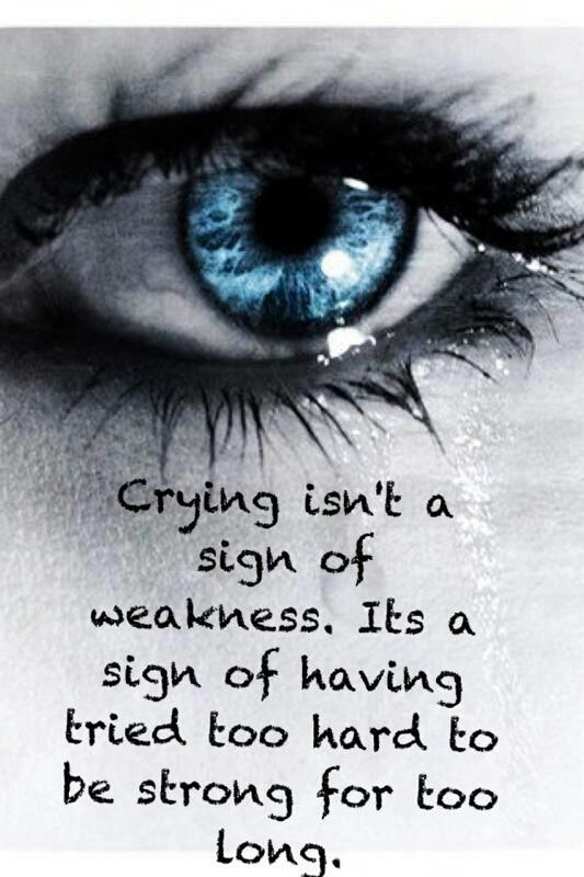 Pin By Alexis Lazaro On Quotes Poems Funny Stuff Tired Of Crying Im Tired Of Trying Wisdom Quotes
