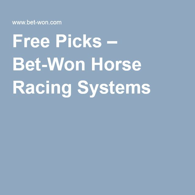 Free Picks – Bet-Won Horse Racing Systems | Horse Racing