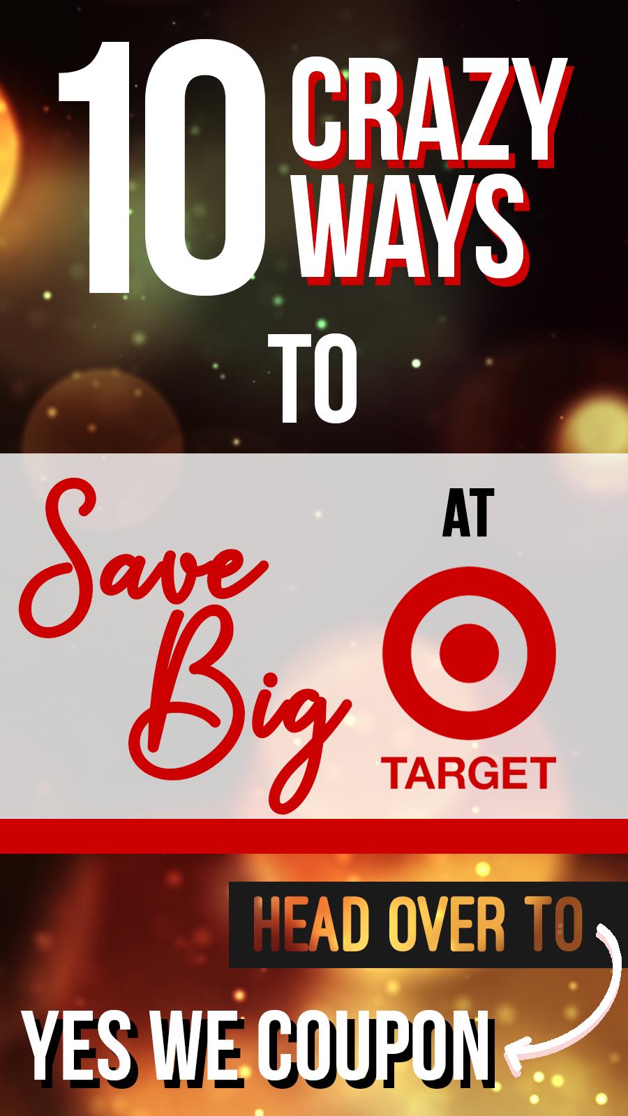 How To Coupon at Target 10 Crazy Ways to Save! Target