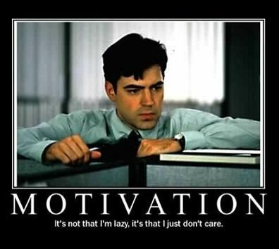 No Motivation Office Space Movie Movie Quotes Work Humor
