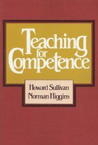 Teaching for Competence: Howard Sullivan, Norman Higgins: 9780807727256: Amazon.com: Books