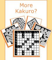 Kakuro is a game of adding numbers in both rows and columns.  Builds basic computation and problem solving skills as you try to  come up with the right mix of numbers.