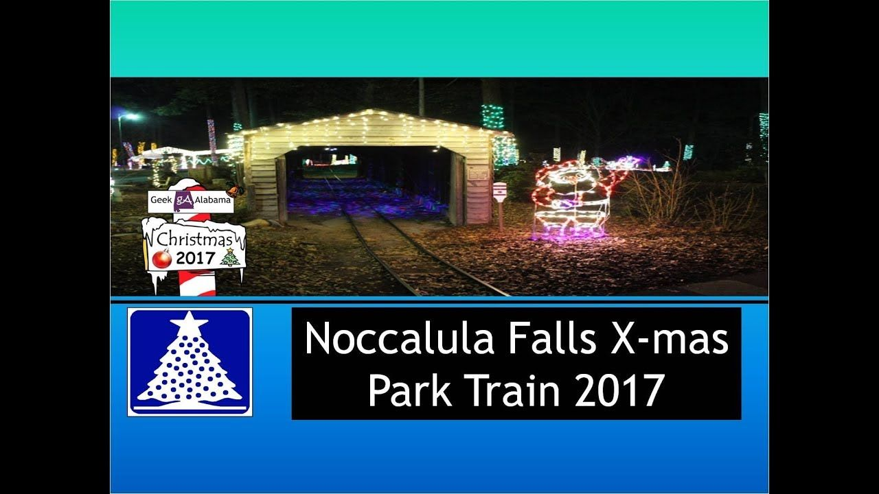 Noccalula Falls Christmas Park Train 2017 | Geek Alabama Video Stuff ...