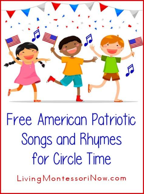 Free American Patriotic Songs and Rhymes for Circle Time #patriotsdaycraftsforkids