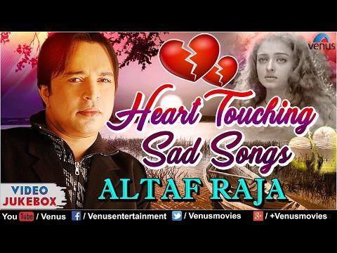 Heart Touching Sad Songs