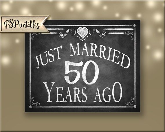 Printable 50th Anniversary JUST MARRIED sign Anniversary 50th