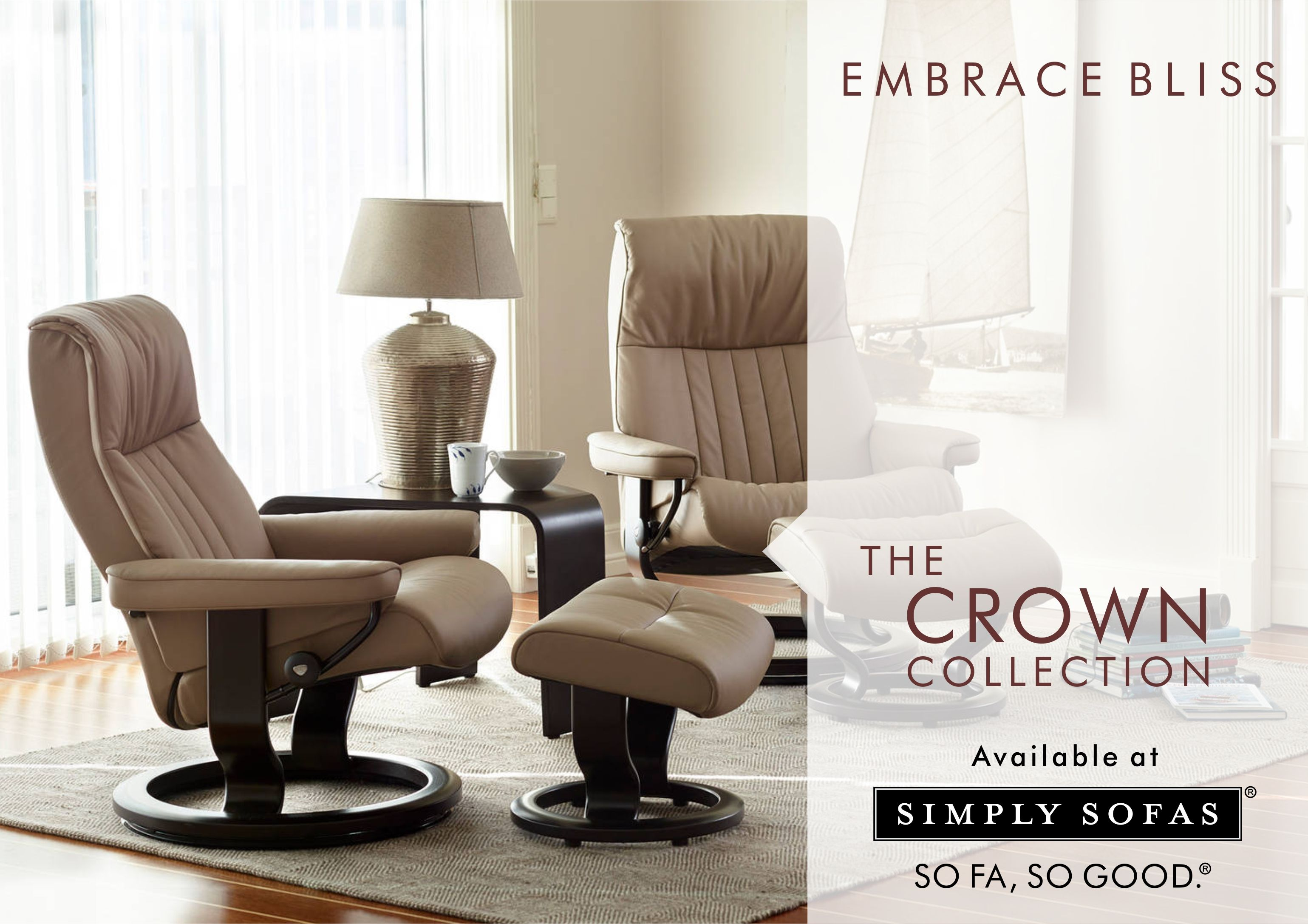 Stressless crown embraces your body and envelopes you with