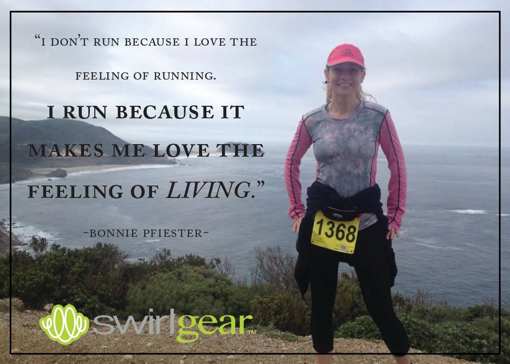 I run because it makes me love the feeling of living. Why