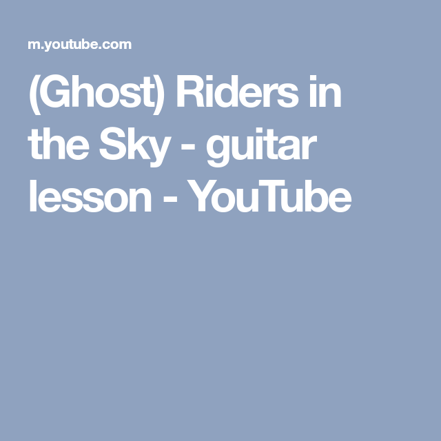 Ghost Riders In The Sky Guitar Lesson Youtube Guitar