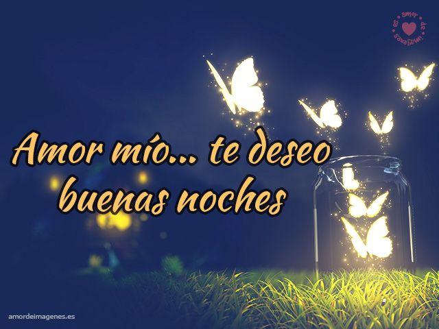 Frases De Buenas Noches Para Mi Pareja Frases Bellas Pinterest