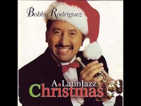 Bobby Rodríguez A Latin Jazz Christmas Santa Claus Is Comin To Town Cha Cha Música Latina Navidad Musica Musica Gratis