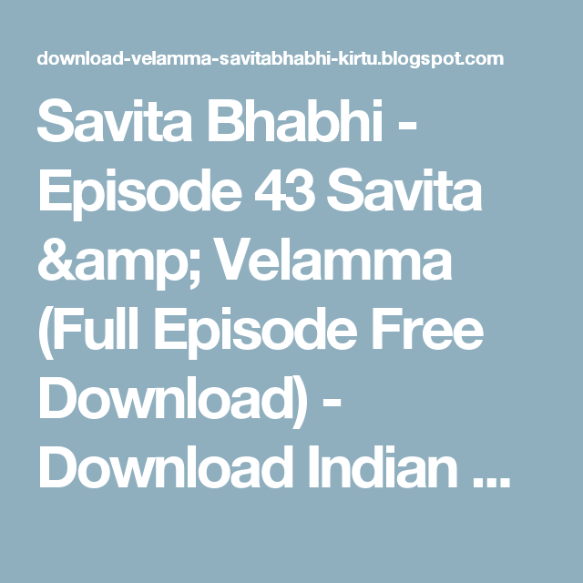 Savita bhabhi all episodes download pdf by mymarkhasis issuu.