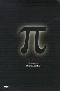 Pi. A paranoid mathematician searches for a key number that will unlock the universal patterns found in nature
