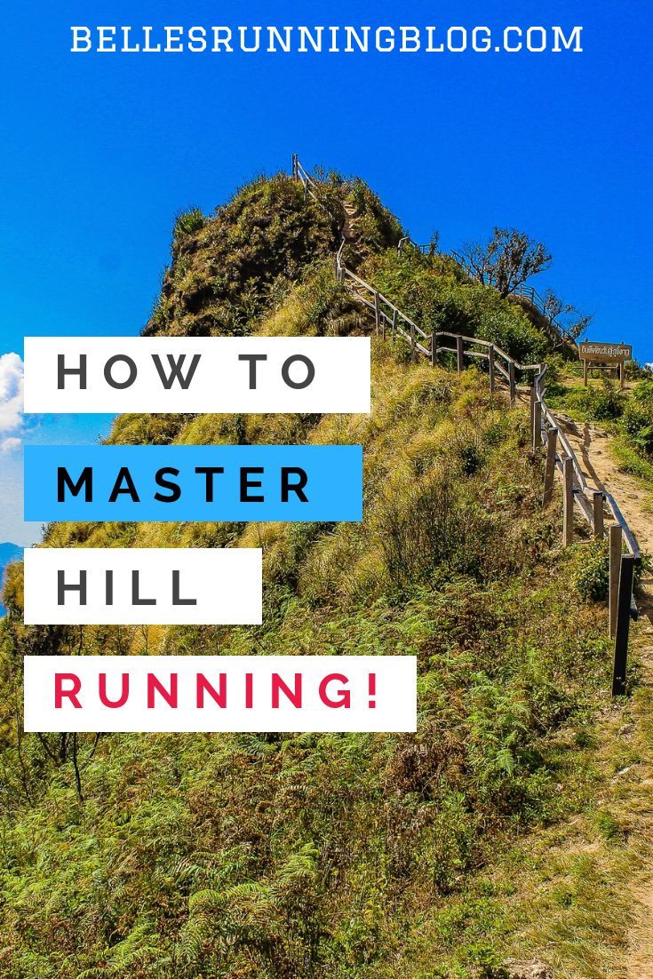 How to master the art of hill running Tips on running form to increase your per
