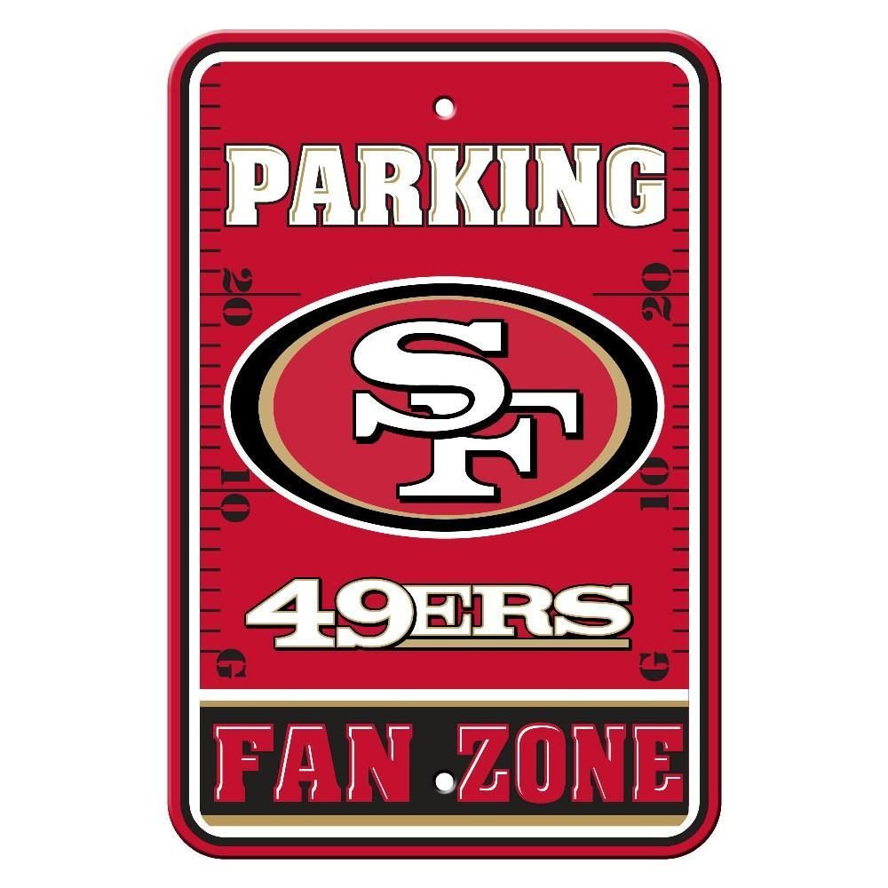 San Francisco 49ers Plastic Parking Sign San Francisco 49ers San Francisco 49ers Nfl 49ers