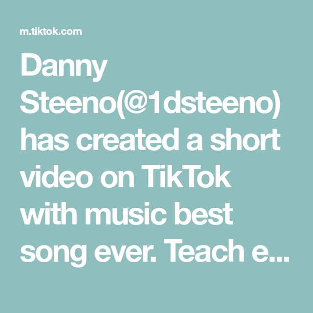 Danny Steeno 1dsteeno Has Created A Short Video On Tiktok With Music Best Song Ever Teach Everyone You Know Onedir In 2021 Best Song Ever Best Songs Glow Fashion