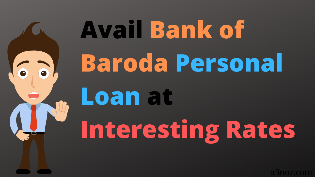 Pin By Faiz On Personal Loan Business Loans Personal Loans Bank Of Baroda