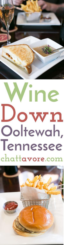 Wine Down Ooltewah Chattavore Restaurant Reviews Pinterest