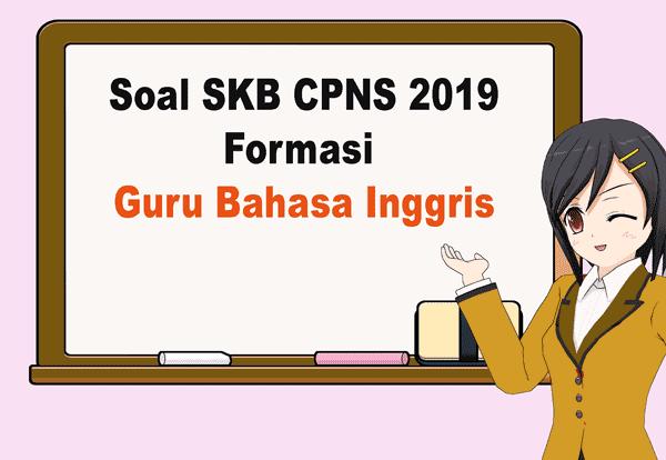 Contoh Soal Skb Tenaga Pendidik Skb Guru Bahasa Inggris Cpns 2019 Inggris Bahasa Inggris Belajar