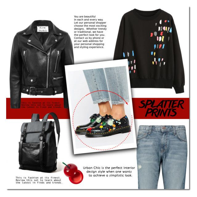 """""""Splatter Prints"""" by cruzeirodotejo ❤ liked on Polyvore featuring Current/Elliott, Acne Studios, Dr. Martens, TONYMOLY and paintiton"""