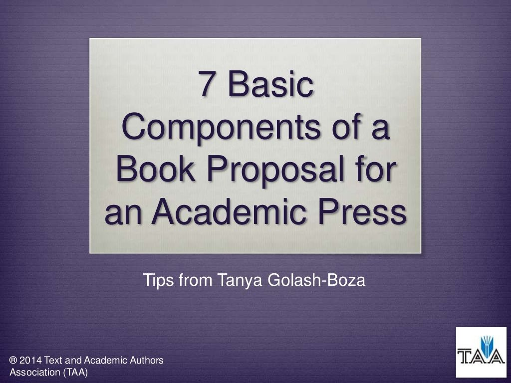 7 Basic Components Of A Book Proposal For An Academic