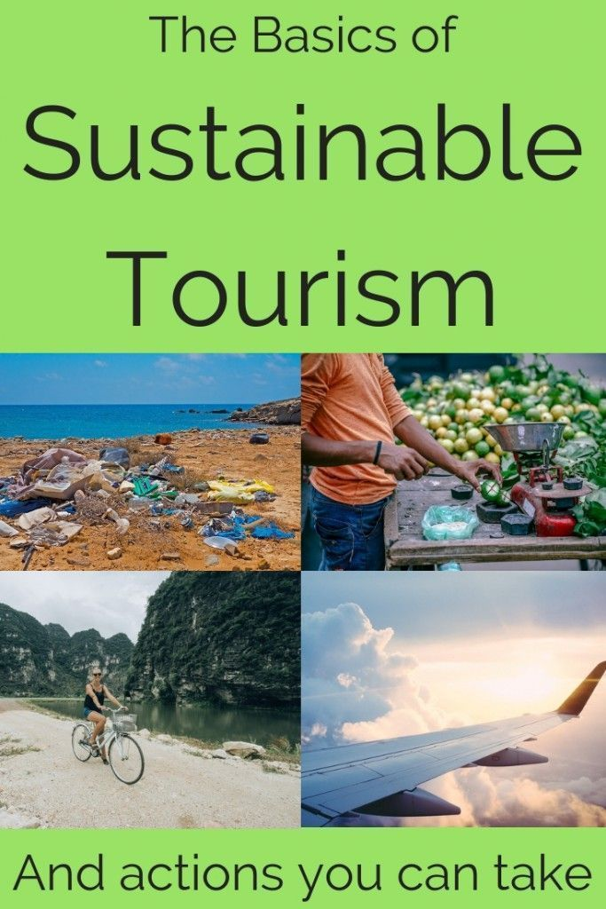 The Basics of Sustainable Tourism and actions you can take
