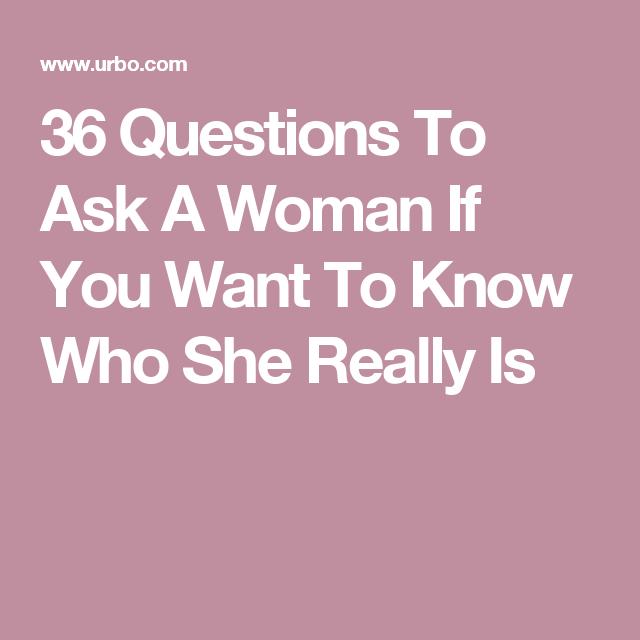 Fragen an eine frau zum kennenlernen