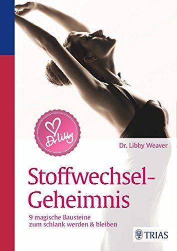 Dr. Libby´s Stoffwechsel-Geheimnis: 9 magische Bausteine ... https://www.amazon.de/dp/3432100213/ref=cm_sw_r_pi_dp_x_quN8xbJAA3267