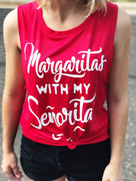 002ffee9 Margaritas With My Senoritas Party Shirts Best Friend Shirt. Fun Cinco De  Mayo Tank. Women's cinco de Mayo shirt. Cinco de Mayo celebration.