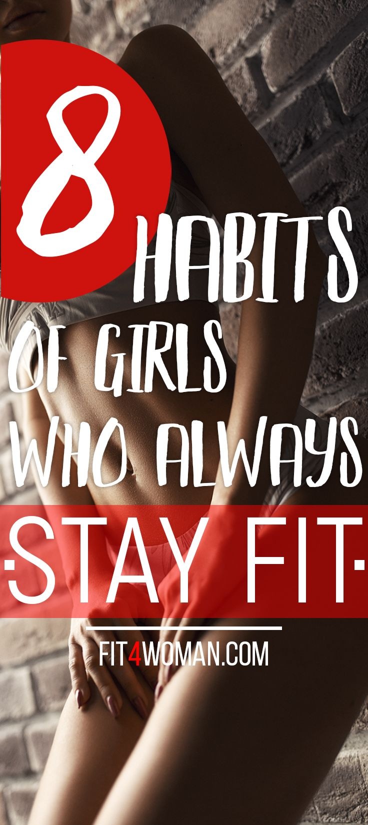 Looking for a fit girls guide? Here are 8 habits by girls who always stay fit! #stayfit #fitness #fi...