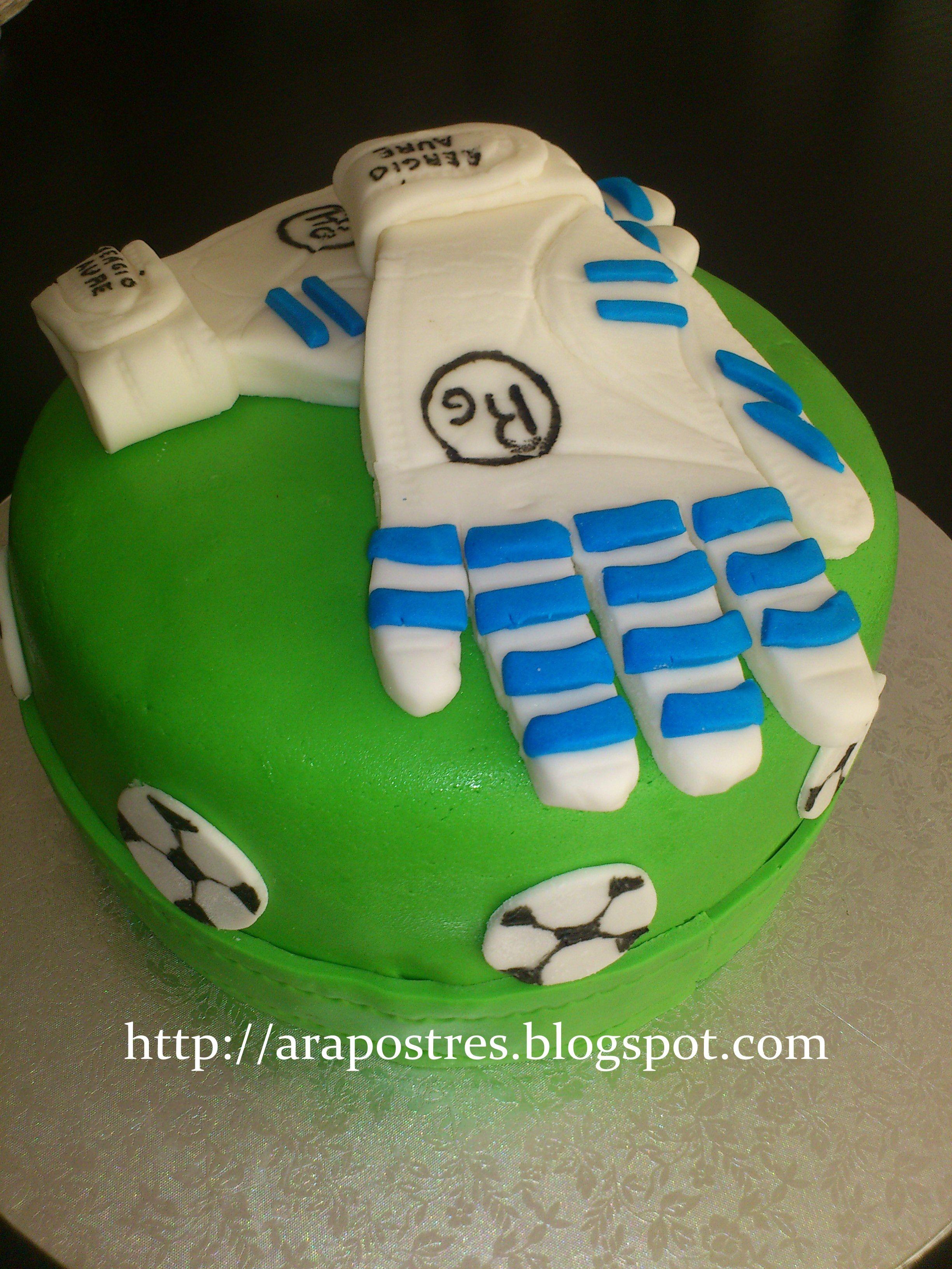 Tarta guantes portero de futbol  arapostres  fútbol  fondant ... ca53d26f604d0