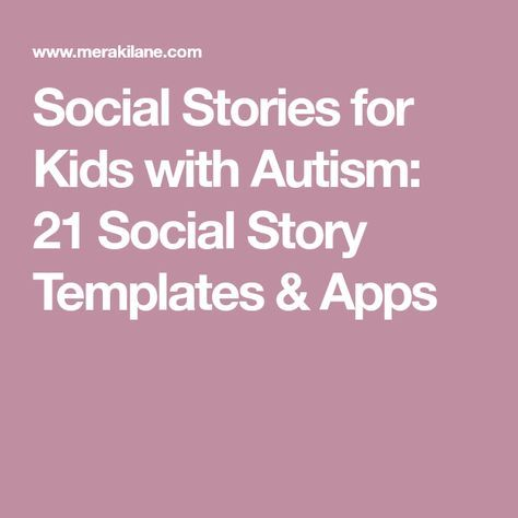 Social stories for kids with autism 21 social story templates social stories for kids with autism 21 social story templates apps maxwellsz