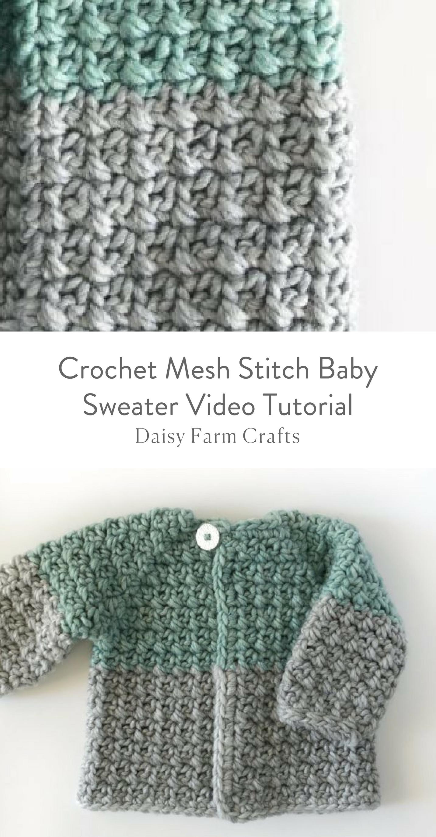 Crochet Mesh Stitch Baby Sweater Video Tutorial   soon   Pinterest