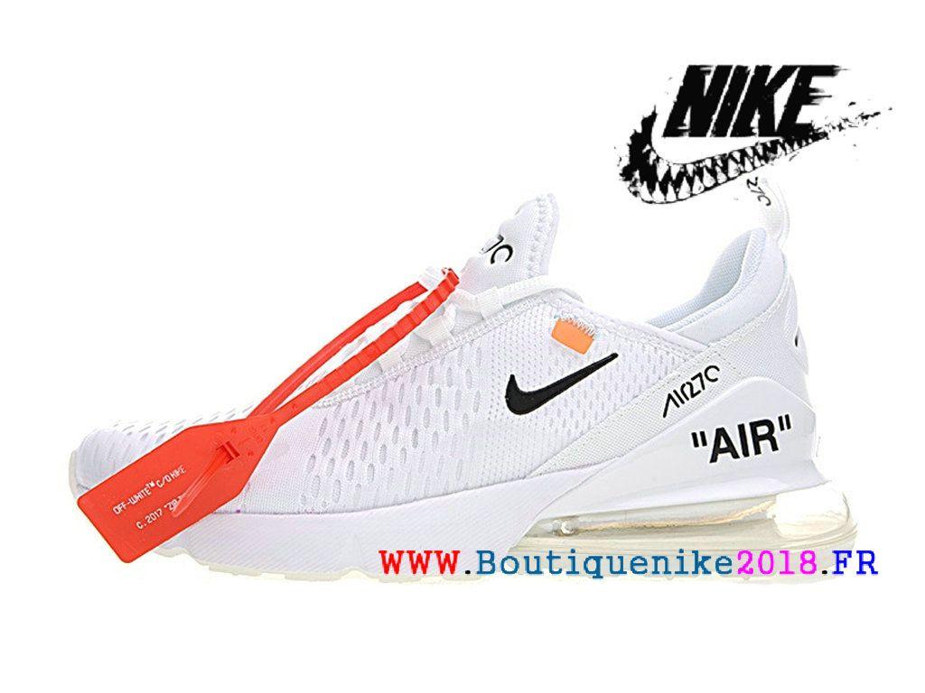 new concept a3a55 0ada1 Off White x Nike Air Max 270 Basketball Chaussures Pas Cher Prix Homme Blanc    noir AH8050-100-1804080494-Nike Boutique de Chaussure Baskets Site  Officiel ...