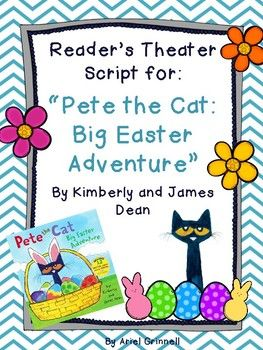 "This is a fantastic reader's theater script based on the popular book ""Pete the Cat: Big Easter Adventure"" by Kimberly and James Dean. The story features an adorable story about Pete the Cat helping the Easter Bunny. The script features three narrator parts and three character parts."