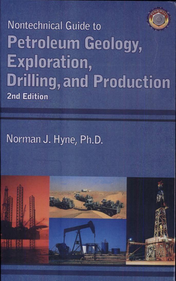 Nontechnical Guide to Petroleum Geology, Exploration, Drilling - petroleum engineer job description