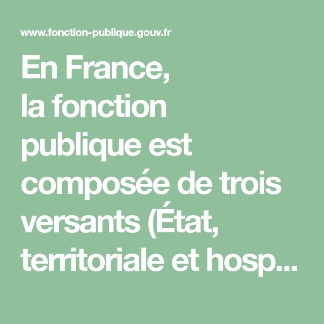 En France La Fonction Publique Est Composée De Trois