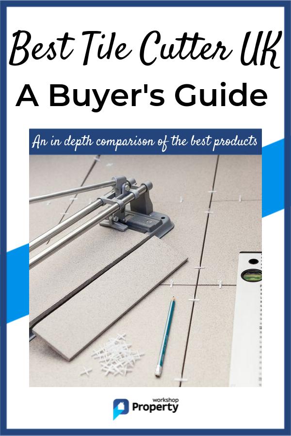 Best Tile Cutter Uk 2019 Buying Guide Tile Cutter Tiles Large Format Tile