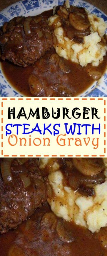 Hamburger Steaks With Onion Gravy Ingredients 1lb Ground Beef 1 Egg 1 3 Hamburger Steaks Wit In 2020 Hamburger Steak Hamburger Steak Recipes Onion Gravy